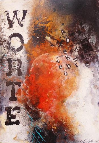 Petra Wendelken, Das unausgesprochene Wort, Abstract art, Abstract Expressionism