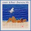 Jean-Pierre CHEVASSUS-AGNES, ON THE BEACH
