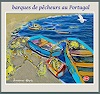 Jean-Pierre CHEVASSUS-AGNES, FISHERS BOATS AT PORTUGAL