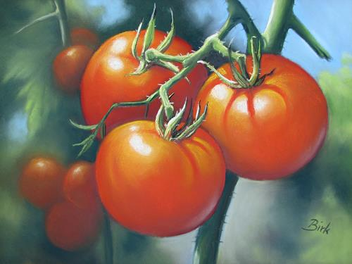 Kerstin Birk, Tomaten, Plants: Fruits, Meal, Realism, Expressionism