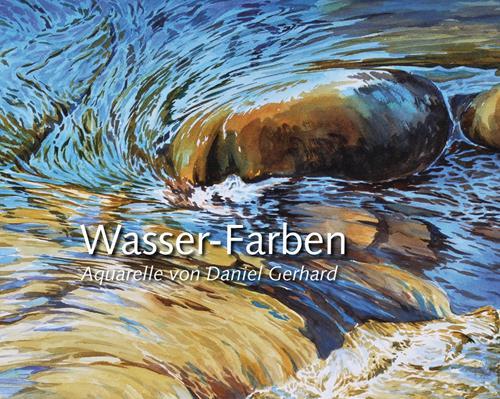 Daniel Gerhard, Wasser-Farben - mein Buch!, Landscapes, Nature: Water, Naturalism